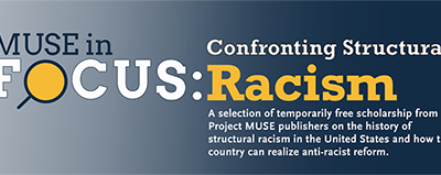 MUSE Titles on Confronting Structural Racism